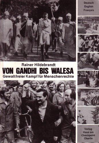 9783922484332: Von Gandhi bis Walesa: Gewaltfreier Kampf für Menschenrechte (Livre en allemand)