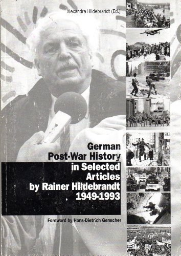 9783922484455: German Post-War History in Selected Articles by Rainer Hildebrandt 1949-1993
