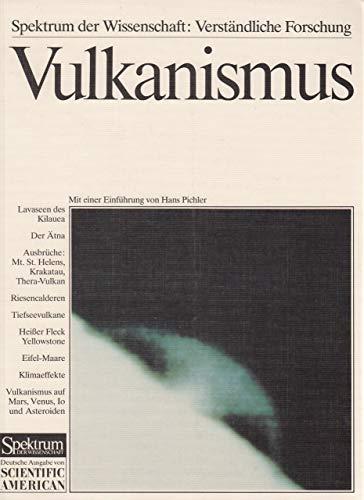 9783922508328: Vulkanismus: Naturgewalt, Klimafaktor und kosmische Formkraft (German Edition)