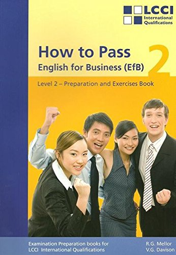 How to Pass, English for Business, Bd.2,: Mellor, Robert G.,