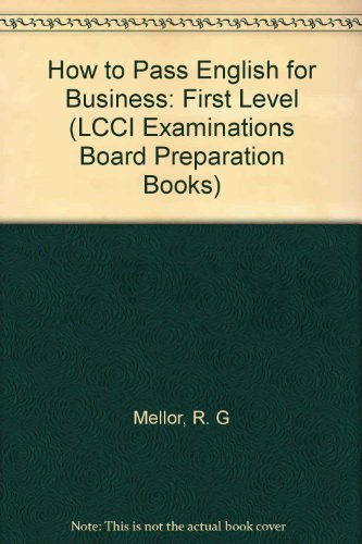 9783922514305: How to Pass English for Business: First Level (LCCI Examinations Board Preparation Books)