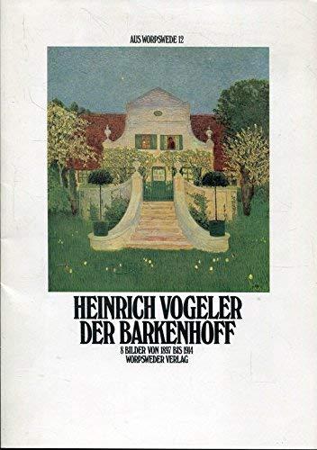 Der Barkenhof - 8 Bilder von 1897: Vogeler, Heinrich: