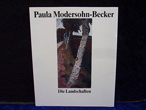 9783922516330: Paula Modersohn-Becker - Die Landschaften