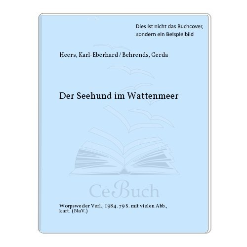 9783922516385: Der Seehund im Wattenmeer