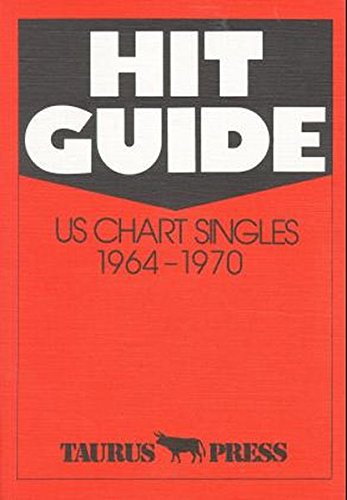 Hit Guide. US Chart Singles 1964 - 1970.