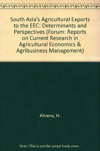 South Asias Agricultural Exports to the EEC: Ahrens H.