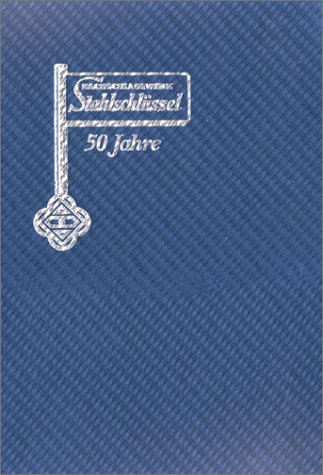 9783922599173: Key to Steel: Cross-reference Book for Steel Standards and Designations (Stahlschussel/Key to Steel/La Clef Des Aciers)