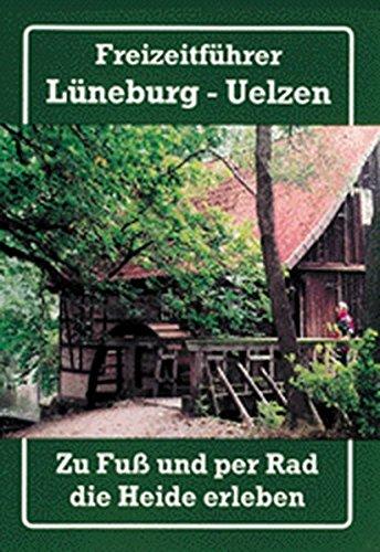 Freizeitführer Lüneburg - Uelzen