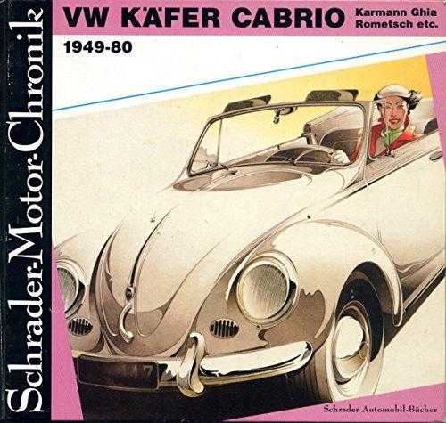 VW Käfer Cabrio. 1949 - 80. Karmann