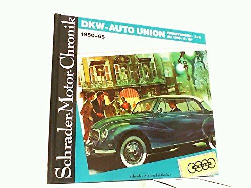 9783922617600: Dkw-Auto Union 1950-1965. Meisterklasse, Zweizylinder, Sonderklasse, 36, AU 1000/1000S/1000 Sp
