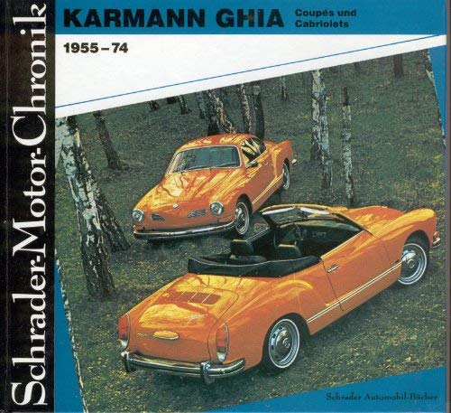 9783922617624: Karmann Ghia Coupes Und Cabriolets 1955-74