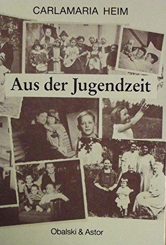 9783922645030: Aus der Jugendzeit. Kindheiten in Deutschland