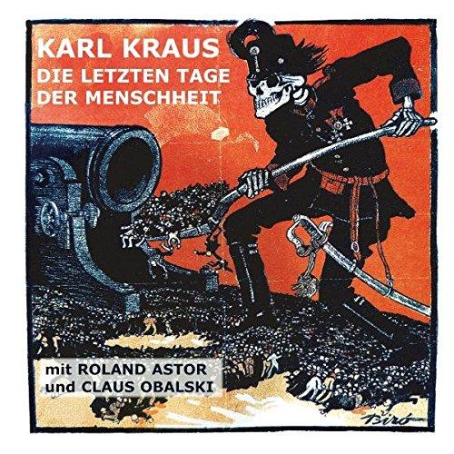 Die letzten Tage der Menschheit (_AV): Kraus, Karl