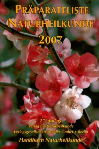 9783922654674: Präparateliste Naturheilkunde 2007. Handbuch Naturheilkunde