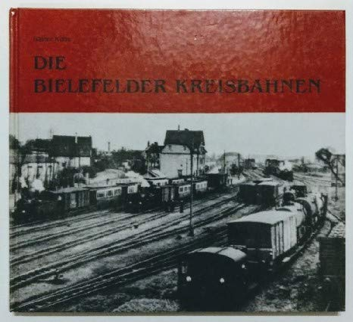 9783922657392: Die Bielefelder Kreisbahnen