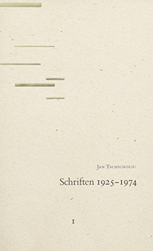 Schriften; Teil: Bd. 1., 1925 - 1947.: TSCHICHOLD, Jan: