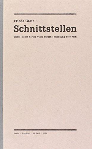 9783922660965: Ausgew�hlte Schriften 10. Schnittstellen: Blicke, Bilder, K�rper, Video, Sprache, Zeichnungen, Foto, Film