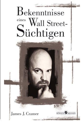 9783922669500: Bekenntnisse eines Wallstreet-S�chtigen