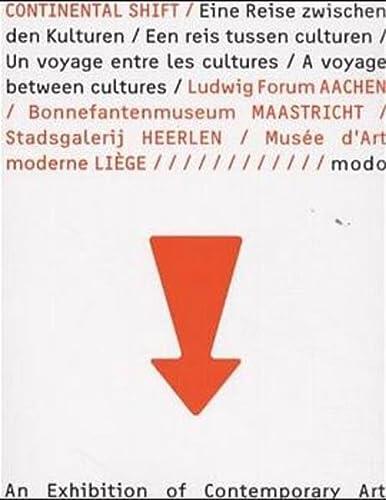 Continental shift: 05-09 2000 : eine Reise: Becker, Wolfgang