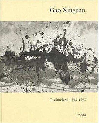 9783922675716: Gao Xingjian - Tuschmalerei 1983-1993