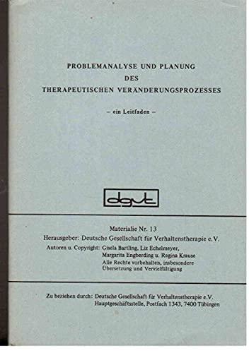 9783922686132: Problemanalyse und Planung des Therapeutischen Ver�nderungsprozesses. Ein Leitfaden