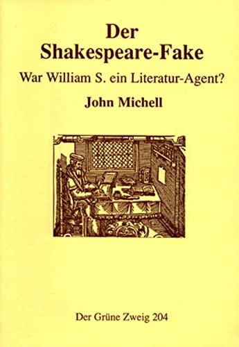 9783922708148: Der Shakespeare Fake: War William S. ein Literatur-Agent?
