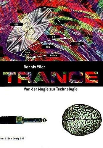 9783922708179: Trance: Von der Magie zur Technologie