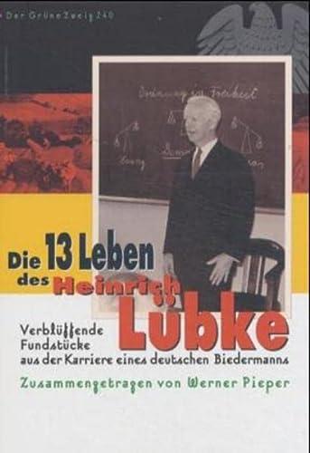 9783922708223: Die dreizehn Leben des Heinrich Lübke