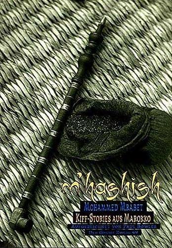 M Hashish. ( MHashish): Kiffgeschichten aus Marokko: Mohammed Mrabet
