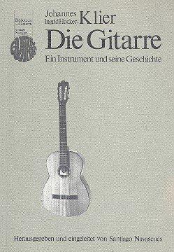 9783922745013: Die Gitarre: Ein Instrument und seine Geschichte (Biblioteca de la guitarra) (German Edition)