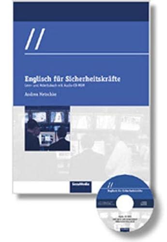 Englisch fur Sicherheitskrafte: Lern- und Arbeitsbuch: Andrea Metschke