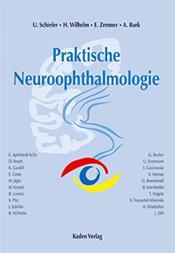 9783922777564: Praktische Neuroophthalmologie