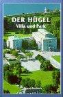 9783922785507: Der Hügel. Villa und Park