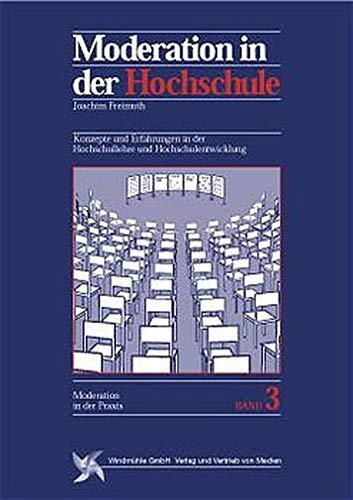 9783922789628: Moderation in der Hochschule.