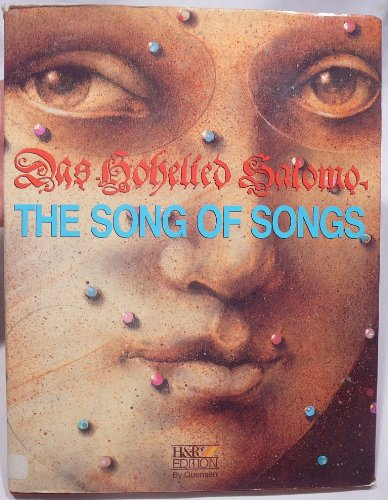 Das Hohelied Salomo - The Songs of Songs. 8 Bilder. Einf. v. A.F.Teschemacher.
