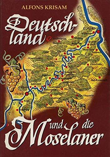 9783922812005: Deutschland und die Moselaner: Heitere Betrachtung mit hintergründigem Ernst (German Edition)