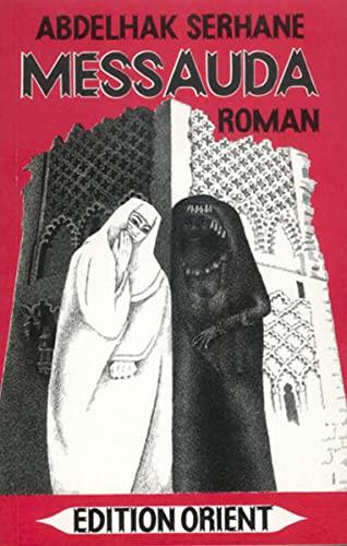 9783922825296: Messauda: Roman aus Marokko