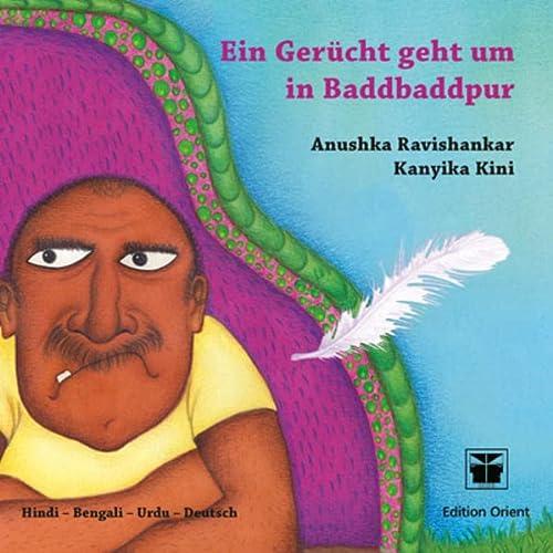 Ein Gerücht geht um in Baddbaddpur (A): Anushka Ravishankar