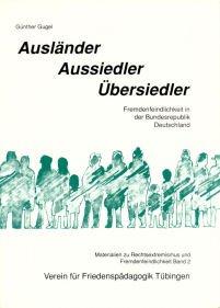 9783922833574: Ausländer, Aussiedler, Übersiedler. Fremdenfeindlichkeit in der Bundesrepublik Deutschland