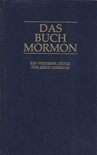 Das Buch Mormon. Ein Bericht, von Mormon: Luschin Immo (in