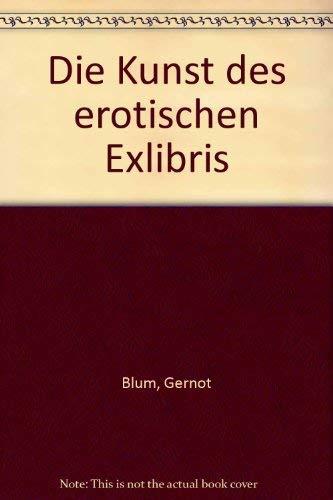 9783922835073: Die Kunst des erotischen Exlibris