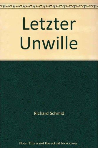 Letzter Unwille (German Edition) (3922836283) by Richard Schmid