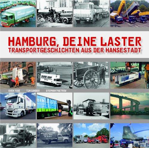 9783922857471: Hamburg, deine Laster. Transportgeschichten aus der Hansestadt
