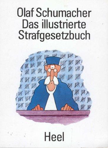 9783922858140: Das illustrierte Strafgesetzbuch