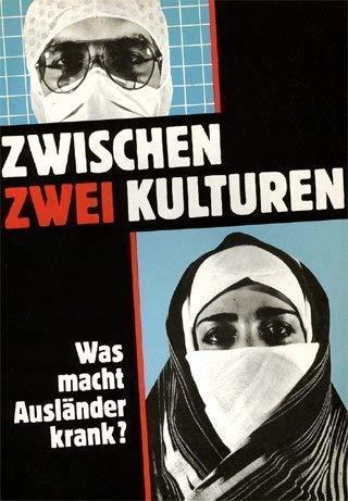 Zwischen zwei Kulturen: Was macht Auslander krank? (German Edition): n/a