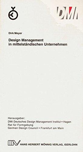 DMI. Design Management in mittelständischen Unternehmen: Dirk Meyer