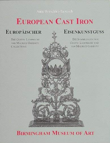 European Cast Iron in the Birmingham Museum: Forschler-Tarrasch, Anne