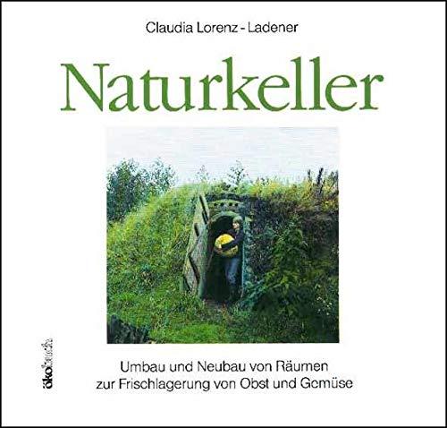 Naturkeller: Umbau und Neubau von Räumen zur: Lorenz-Ladener Claudia