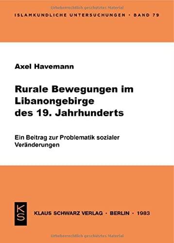 Rurale Bewegungen im Libanongebirge des 19. Jahrhunderts: Axel Havemann