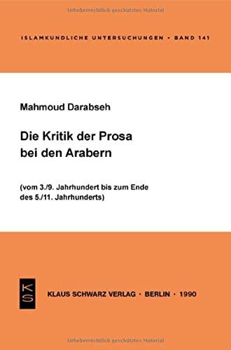 Die Kritik Der Prosa Bei Den Arabern: Darabseh, Mahmoud